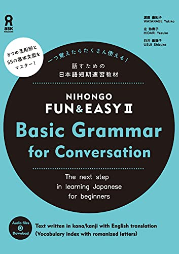 NIHONGO FUN&EASY Ⅱ Basic Grammar for Conversation