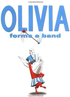 Olivia Forms a Band by Falconer, Ian (2006) Hardcover