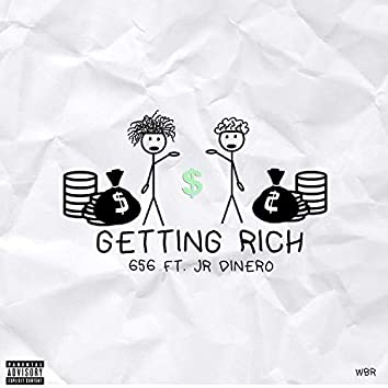 Getting Rich (feat. Jr Dinero)