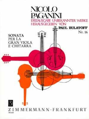 Sonata per la Gran Viola e Chitarra: Viola und Gitarre. (Nicolà Paganini Erstausgabe unbekannter Werke, 16, Band 16)