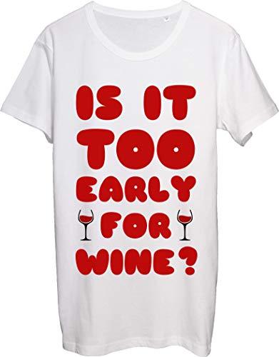 is It Too Early for Wine - Camiseta para hombre con diseño divertido