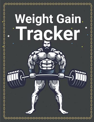 Weight Gain Tracker: Diet Planner and Fitness Tracker Daily Notebook to Record Your Weight Gain Progress diet routine control track planner (8.5/11) page 120