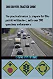 OHIO DRIVERS PRACTICE GUIDE: The practical manual to prepare for Ohio permit written test, with over 300 questions and answers