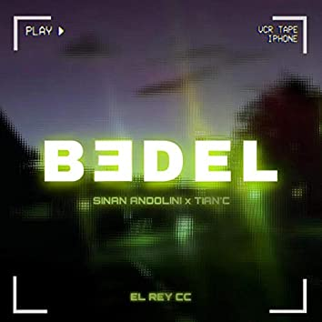 Bedel (feat. Tian'C)