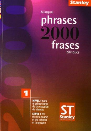 2000 frases bilingues nivel 1: Inglés Español
