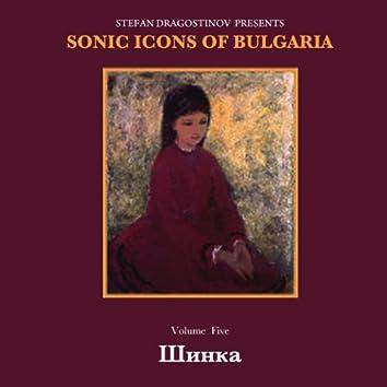 Shinka Sonic Icons Of Bulgaria, vol5