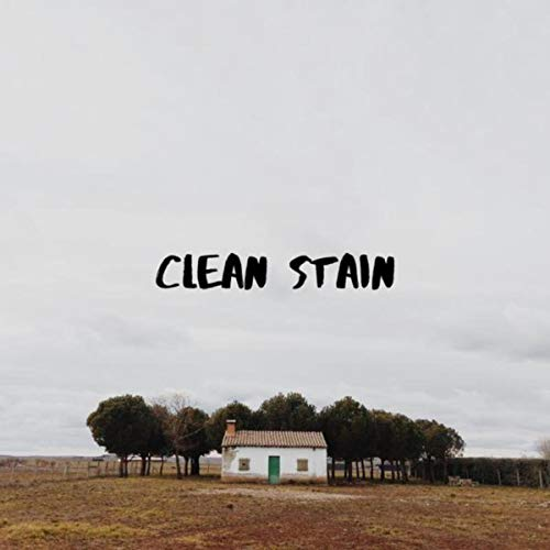 Clean Stain [Explicit]