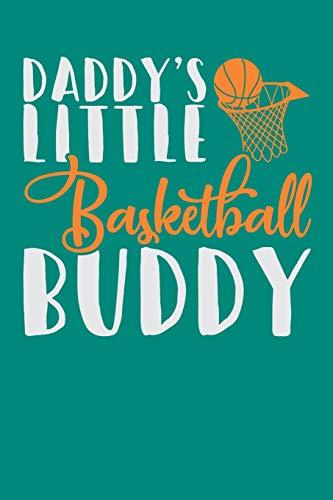 Daddy's Little Basketball Buddy