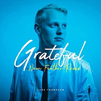 Grateful (Neon Feather Remix)