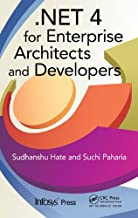 .NET 4 for Enterprise Architects and Developers (Infosys Press)