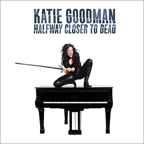 Katie Goodman: Halfway Closer to Dead cover art