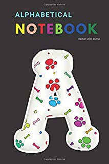 A-Z alphabetical notebook Medium Lined- Journal: 100 simple writing pages ideal for personal reflection, layout or writing...