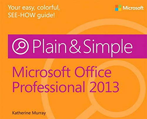 Microsoft Office Professional 2013 Plain & Simple: Micr Offi Prof 2013 Pla S_p1