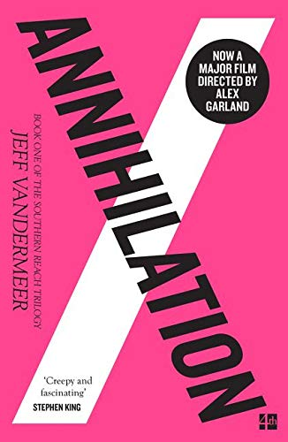 Annihilation: The thrilling book behind the most anticipated film of 2018