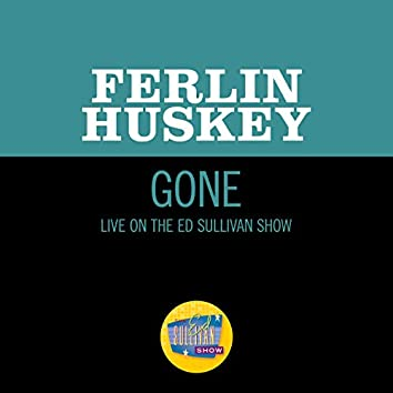 Gone (Live On The Ed Sullivan Show, April 7, 1957)