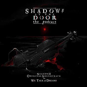Shadows at the Door (Season Two Original Score)
