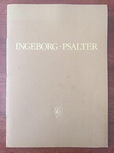 Ingeborg Psalter /Psautier dIngeburge de Danemark: Ms. 9 Olim 1695 aus dem Besitz des Musée Condé, Chantilly. Originalgetreue Faksimileausgabe der Handschrift