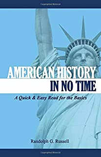 American History in No Time: A Quick & Easy Read for the Basics