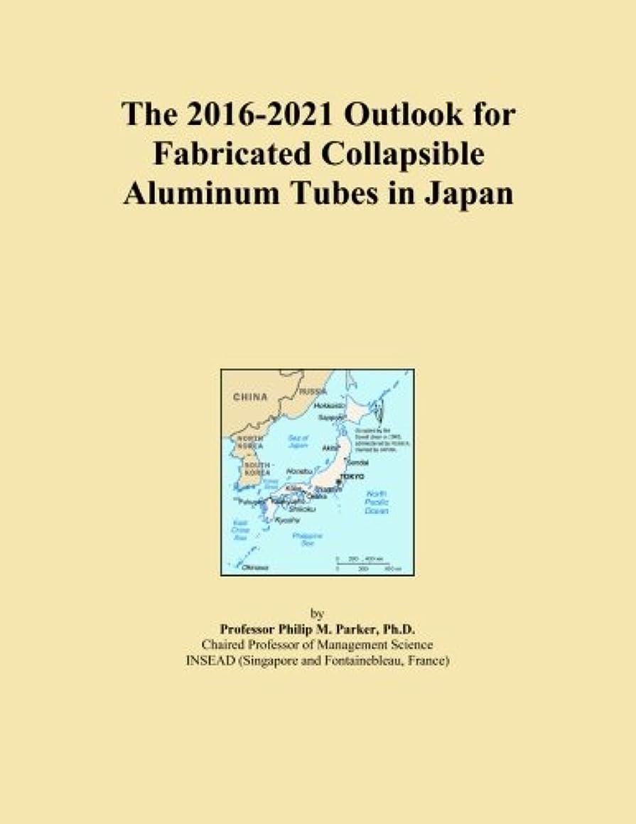 恩赦さまよう北米The 2016-2021 Outlook for Fabricated Collapsible Aluminum Tubes in Japan