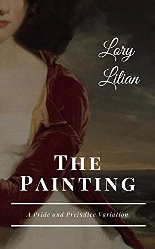 The Painting: A Pride and Prejudice Variation
