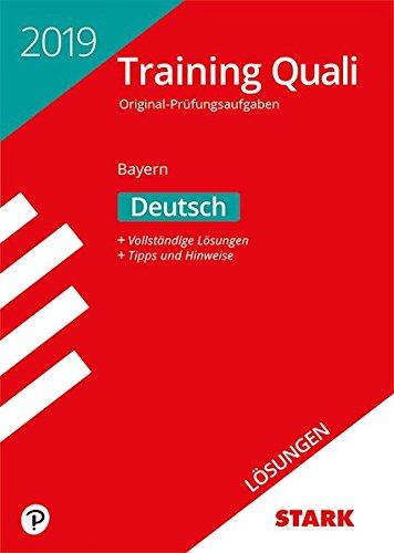 STARK Lösungen zu Training Abschlussprüfung Quali Mittelschule 2019 - Deutsch 9. Klasse - Bayern
