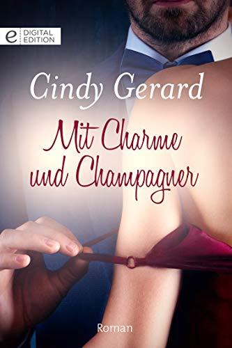 Mit Charme und Champagner (Digital Edition)