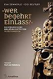 'Wer begehrt Einlass?': Habsburgische Begräbnisstätten in Österreich. Vorwort Karl von Habsburg (German Edition)