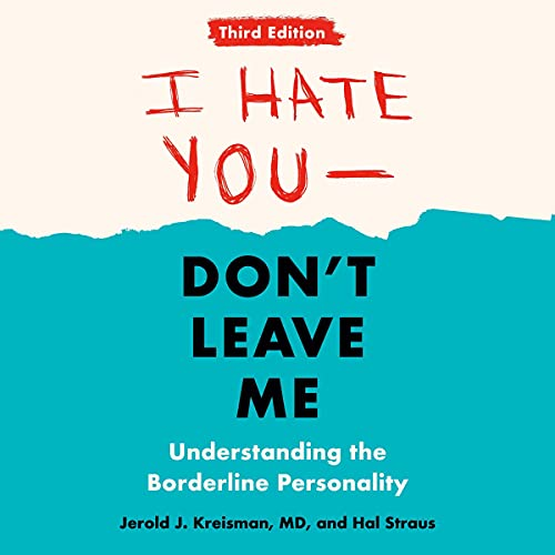 I Hate You - Don't Leave Me: Third Edition cover art