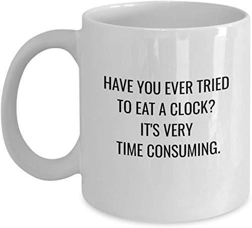 N\A ¿Alguna Vez has Intentado Comer un Reloj? Taza de café Que Consume Mucho Tiempo Taza con asa, Taza de cerámica Blanca Be Loved