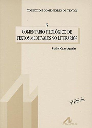 Comentario filológico de textos medievales no literarios: 5 (Comentario de textos)