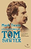 Les aventures de Tom Sawyer by Mark Twain (2008-09-11) - Tristram - 11/09/2008