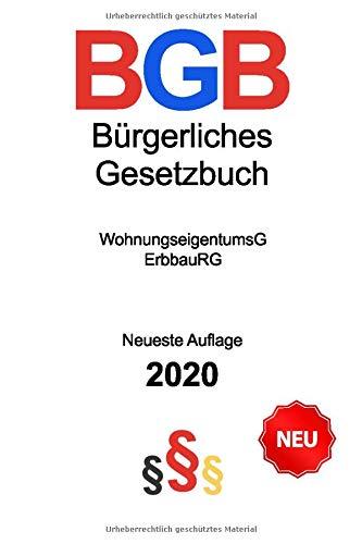 Bürgerliches Gesetzbuch 2020: Neueste Auflage (Stand: 12. Juni 2020) - Gesetzestext - Allgemeiner Teil - Mietrecht - Erbrecht - Maklerrecht - ErbbauRG - Wohnungseigentumsgesetz