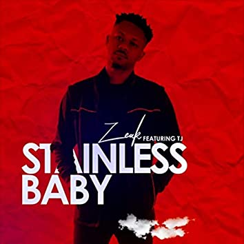 Stainless Baby (feat. T.J)
