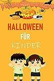 Halloween für Kinder: Die beliebtesten Halloween Spiele und Kostüme
