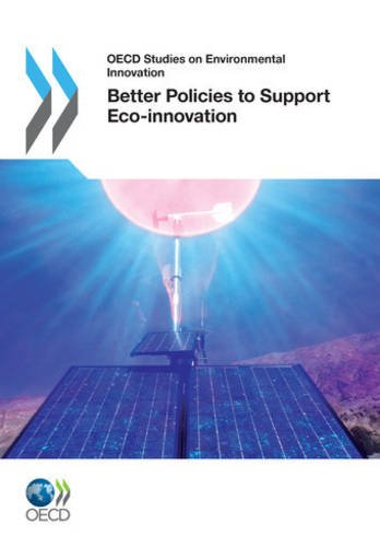 OECD Studies on Environmental Innovation Better Policies to