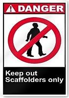 ヴィンテージブリキサインメタルプレートプラーク、足場のみの危険サイン、米国プロのグラフィックで印刷されたブリキサイン製屋内と屋外に簡単に取り付け可能