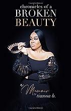 Chronicles Of A Broken Beauty: A Memoir