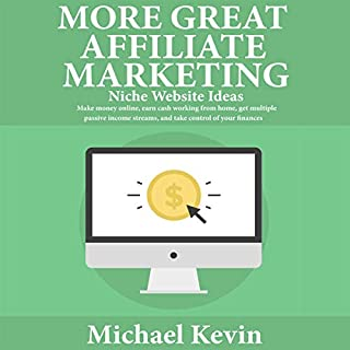 More Great Affiliate Marketing Niche Website Ideas audiobook cover art