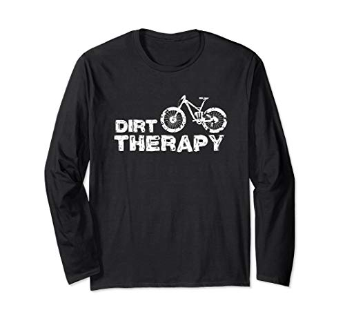 Dirt Therapy Funny MTB Design Mountain Bike Cyclist Langarmshirt