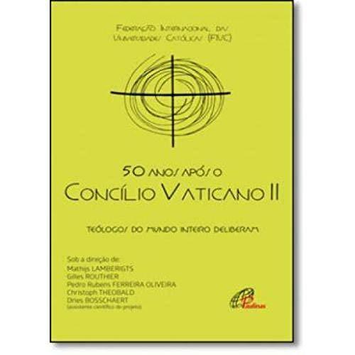 50 Anos Após o Concílio Vaticano II
