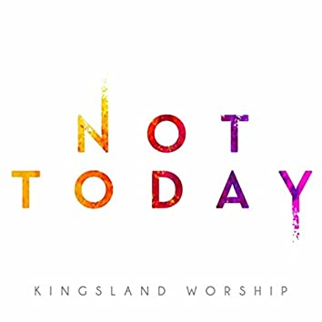 Not Today (feat. Robin Wymer)