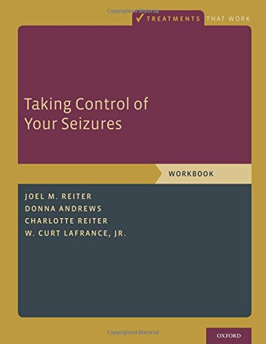 Taking Control of Your Seizures: Workbook (Treatments That Work)