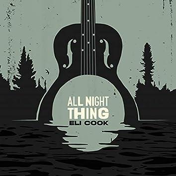 All Night Thing