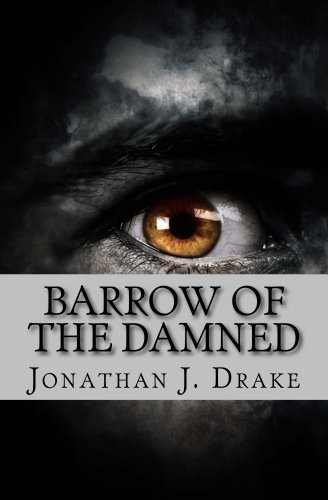 Book: Barrow of the Damned by Jonathan J. Drake