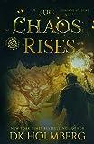 The Chaos Rises: An Elemental Warrior Series (Elemental Academy)