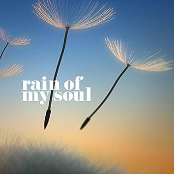 Rain of My Soul