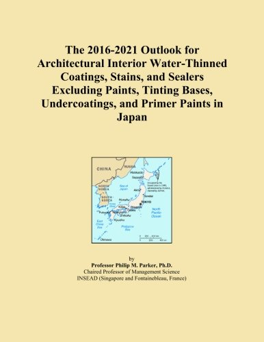 The 2016-2021 Outlook for Architectural Interior Water-Thinned Coatings, Stains, and Sealers Excluding Paints, Tinting Bases, Undercoatings, and Primer Paints in Japan