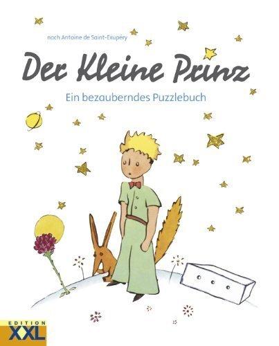 Der Kleine Prinz - Puzzlebuch: Ein bezauberndes Puzzlebuch by Antoine De Saint-Exupery(1905-07-02)