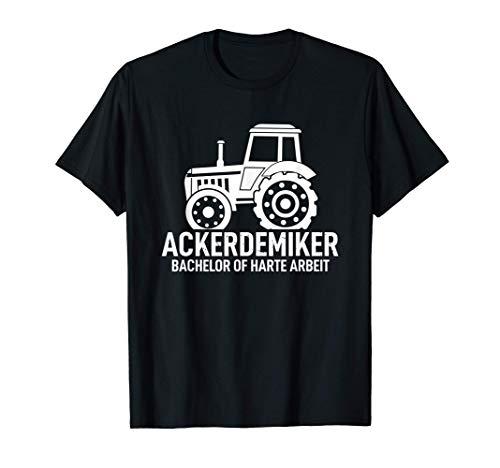Ackerdemiker Master Bachelor of harte Arbeit Landwirtschaft T-Shirt