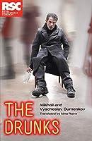The Drunks (Royal Shakespeare Company)